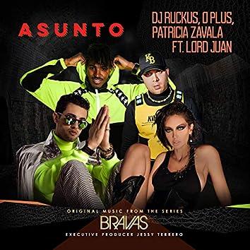 "Asunto (feat. Lord Juan) [From the Series ""Bravas""]"