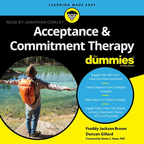 Acceptance and Commitment Therapy for Dummies cover art