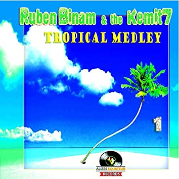Tropical Medley, Vol. 1 (feat. The Kemit 7)