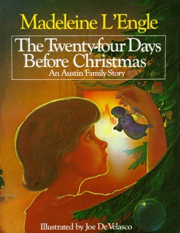 The Twenty-Four Days Before Christmas: An Austin Family Story by Madeleine L'Engle (1984-05-03)