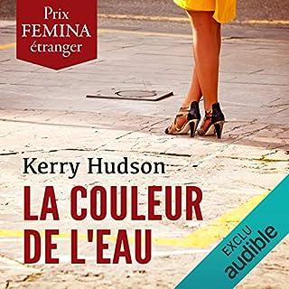 La couleur de l'eau                   De :                                                                                                                                 Kerry Hudson                               Lu par :                                                                                                                                 Odile Cohen                      Durée : 11 h et 20 min     10 notations     Global 4,3