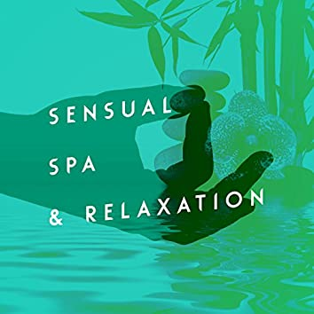 Sensual Spa & Relaxation