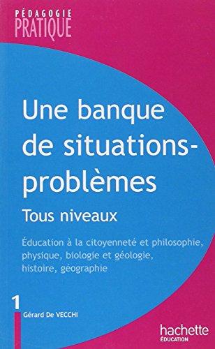 Une banque de situations - problèmes - Tous niveaux - Tome 1: Tous niveaux -Tome 1