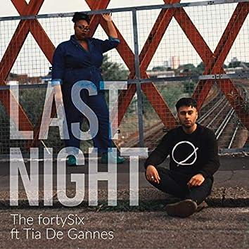 Last Night (feat. Tia de Gannes)