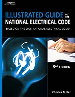 Illustrated Guide to the NEC: Based on the 2005 National Electrical Code