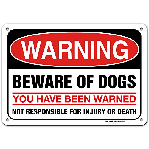 "Warning Beware of Dog Sign, Not Responsible for Injury or Death, 7"" x 10"" Industrial Grade Aluminum, Easy Mounting, Rust-Free/Fade Resistance, Indoor/Outdoor, USA Made by MY SIGN CENTER"