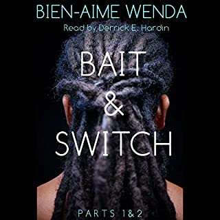 Bait & Switch: Parts 1 & 2 audiobook cover art