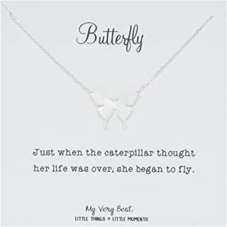 Butterfly Necklace_Just When The Caterpillar Thought her Life was Over, she Began to Fly.