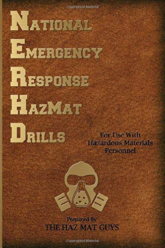 National Emergency Response Hazmat Drills: 50 Drills For Use With Hazardous Materials Personnel