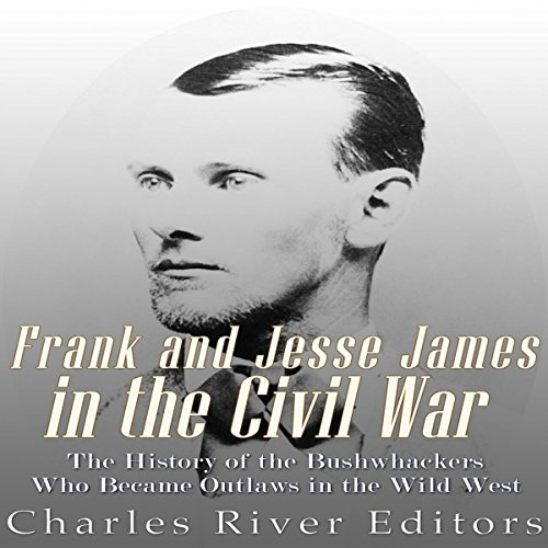 Frank and Jesse James in the Civil War audiobook cover art