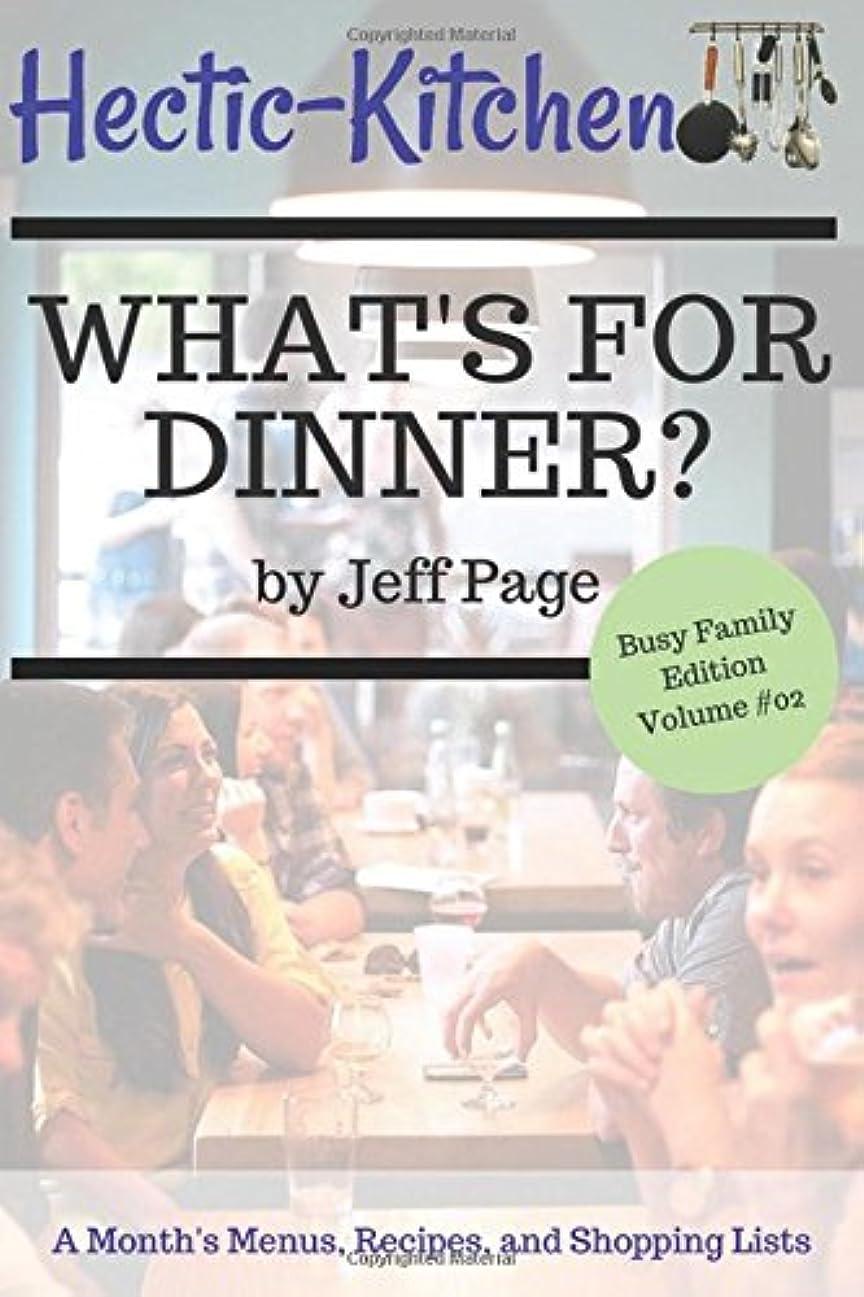 医学人質放棄What's For Dinner? (Busy Family Edition)