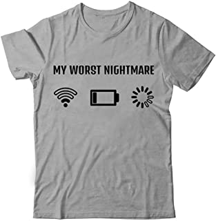Novelty T Shirt - Funny Tshirt My Worst Nightmare Humor Tee Humor Gift Comical t-Shirt