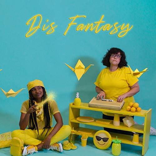 Dis Fantasy feat. Margot Padilla & Brittany Love