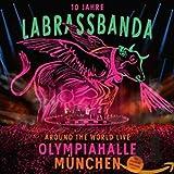Songtexte von LaBrassBanda - Around the World Live Olympiahalle München