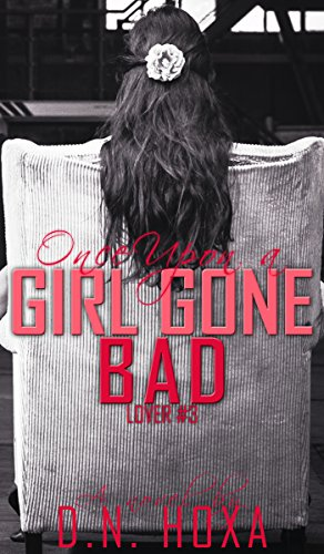 Download Once Upon a Girl Gone Bad (Lover Book 3) (English Edition) B01L80IYPS