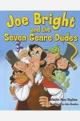 Joe Bright and the Seven Genre Dudes Hardcover