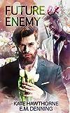 Future Ex Enemy (Mallory Vineyard)