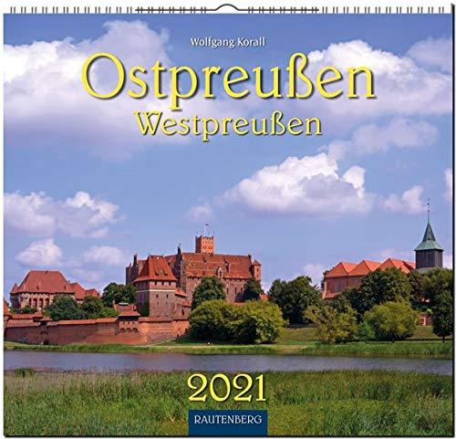Ostpreußen / Westpreußen: Original Rautenberg-Stürtz-Kalender 2021 - Mittelformat-Kalender 33 x 31 cm