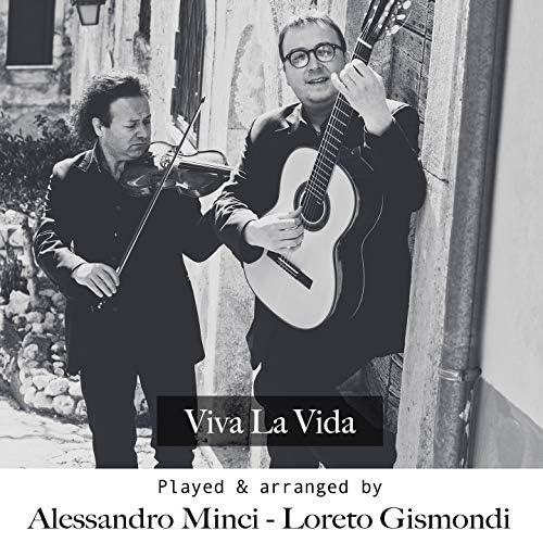 Alessandro Minci, Loreto Gismondi