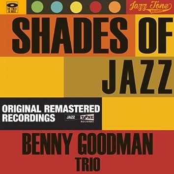 Shades of Jazz (Benny Goodman Trio)
