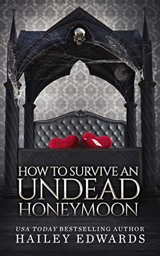 How to Survive an Undead Honeymoon (The Beginner's Guide to Necromancy Book 8) (English Edition)