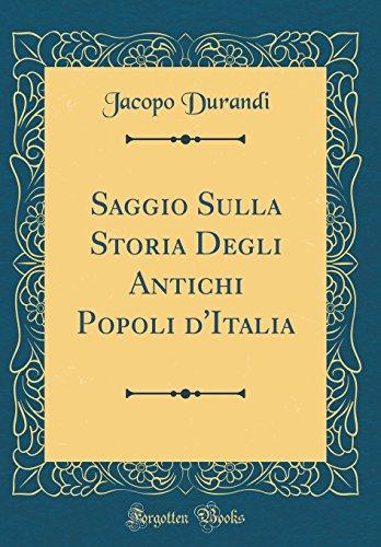 Saggio Sulla Storia Degli Antichi Popoli d'Italia (Classic Reprint)