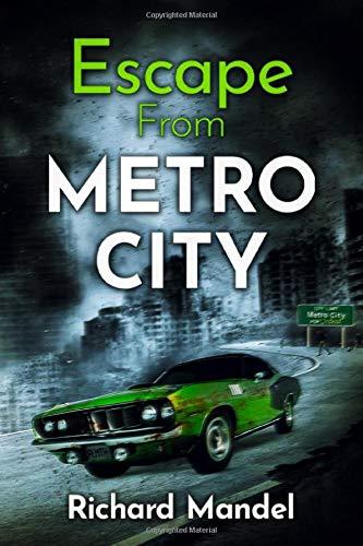 Escape From Metro City