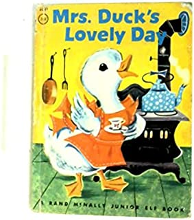 Mrs. Duck's Lovely Day (A Rand McNally Storytime book)