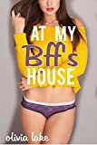 At my Bff's House (Older Man Younger Woman) (English Edition)