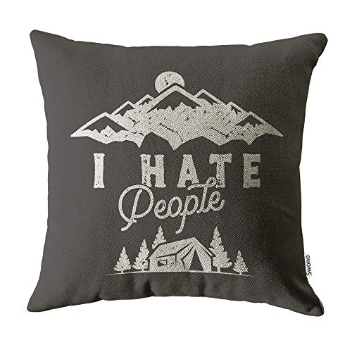 Swono Quote Pillow Cases,Mountain Camping Gift with I Hate People Pillow Cover Cotton Linen Home Decoration for Sofa Bed Soft Pillowcases Women Men 16'X16'