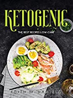 Ketogenic: The Best Recipes Low-Carb