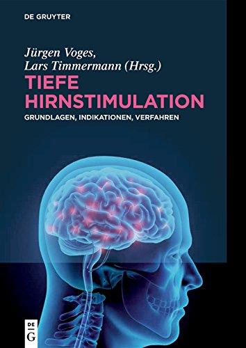 Tiefe Hirnstimulation: Grundlagen, Indikationen, Verfahren (German Edition)