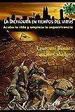 La dictadura en tiempos del virus: Acaba la vida y empieza la supervivencia