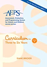 Assessment, Evaluation, and Programming System for Infants and Children (AEPS®), Curriculum for Three to Six Years: Curric...
