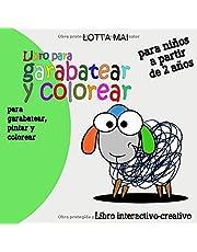 Libro para garabatear y colorear para niños a partir de 2 años: Libro interactivo - creativo para garabatear, pintar y colorear