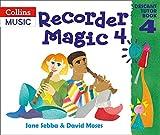 Recorder Magic: Descant Tutor Book 4