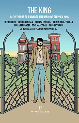 The King: Bienvenidos al universo literario de Stephen King (Fuera de colección)