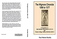 The Wigmore Chronicle 1066 to 1377: A Translation of John Rylands Manuscript 215, Ff.1-8 and Trinity College, Dublin, Ms.488, Ff.295-9