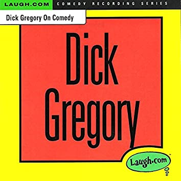 Dick Gregory on Comedy