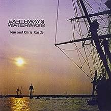 Earthways Waterways by Tom and Chris Kastle (2012-05-15)
