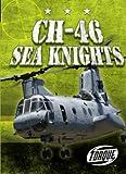 CH-46 Sea Knights (Military Machines) - Carlos Alvarez