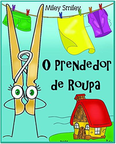 """Children's Portuguese Books: """"O Prendedor de Roupa"""" (história de ninar para crianças)"""
