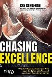 Chasing Excellence: Wie die fittesten Athleten der Welt es an die Spitze schafften und was du von ihnen lernen kannst