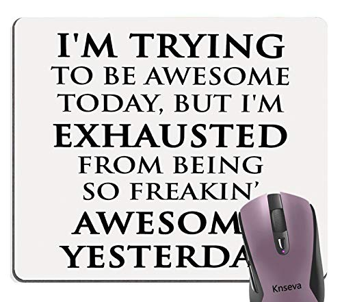 Knseva I'm Trying to Be Awesome Inspirational Mouse Pad Custom Design Cute Mat, Funny Quotes Cute White Black Mouse Pads for Computers Laptop