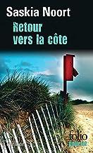 Retour vers la côte (French Edition)