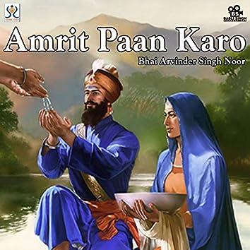 Amrit Paan Karo
