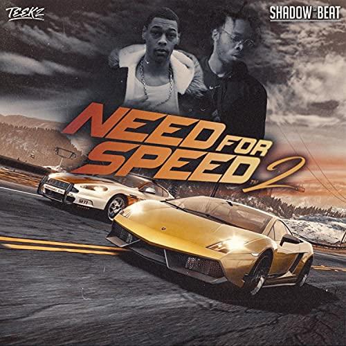NEED FOR SPEED 2 (feat. Teekzaveli) [Explicit]