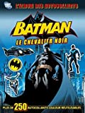 DC COMICS : L'ALBUM DES AUTOCOLLANTS BATMAN N°2 LE CHEVALIER DE GOTHAM