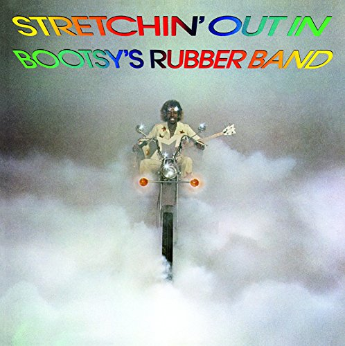 Stretchin' Out in Bootsy'S Rubber Band [Vinyl LP]
