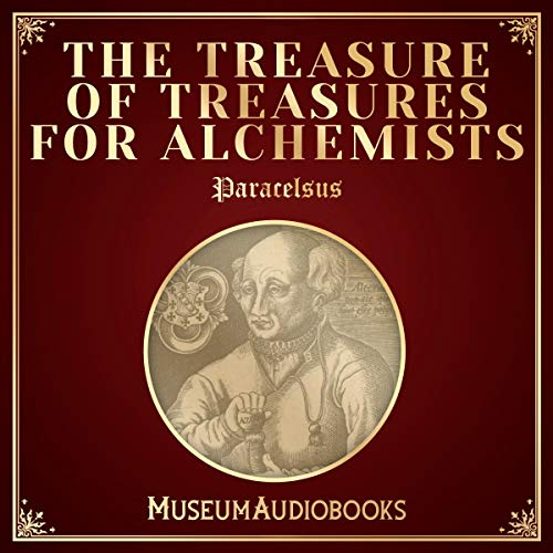 The Treasure of Treasures for Alchemists audiobook cover art